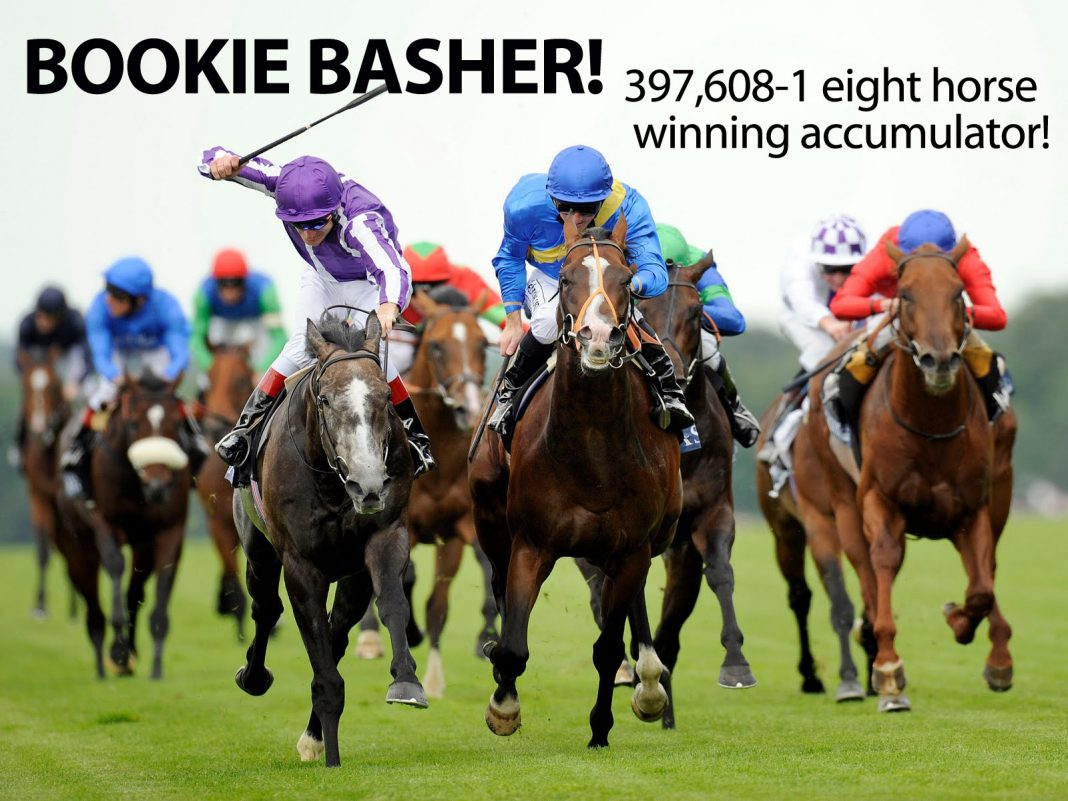 BOOKIE BASHER! 397,608-1 fromthehorsesmouth.tips 8 horse winning accumulator!