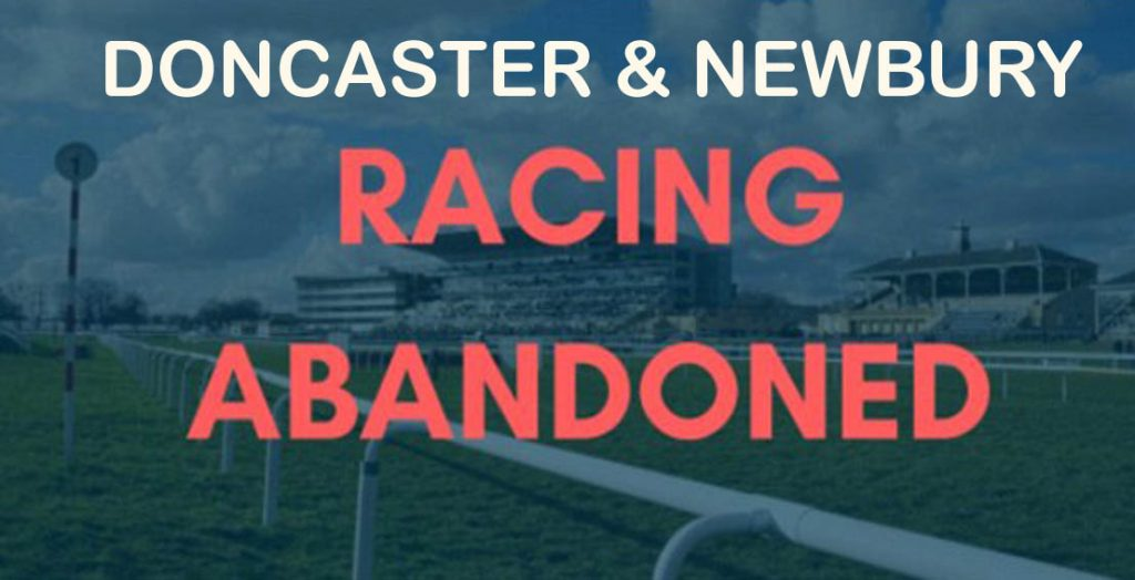 Doncaster and Newbury abandoned